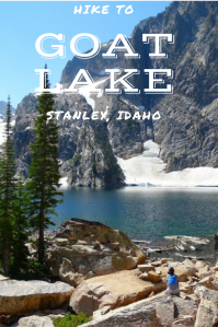 Hiking in Idaho. Hiking in Stanley, Idaho. Hike one of the most beautiful lakes in Idaho. Hike to Goat Lake. This is rumored to be a hard lake to get to, but we made it! Get the easiest directions to getting there and see how incredibly beautiful Goat Lake is!