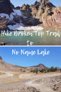 Hike Broken Top Trail to No Name Lake. Hiking in Bend, Oregon. #hike #hiking #bendoregon #hikinginoregon