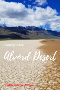 Explore the Alvord Desert, Things to Do at the Alvord Desert, Daytrip to the Alvord Desert